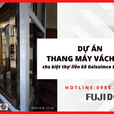 Lắp đặt thang máy gia đình vách kính cho biệt thự liền kề Geleximco Lê Trọng Tấn khu D04