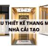 Mẫu thiết kế thang máy nhà cải tạo điểm nhấn vách kính nội thất cabin inox vàng gương